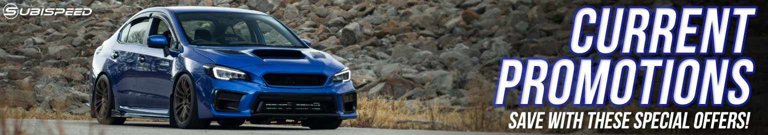 shop subispeeds most current promotions for your 2015-2021 Subaru WRX / STI / BRZ / Forester