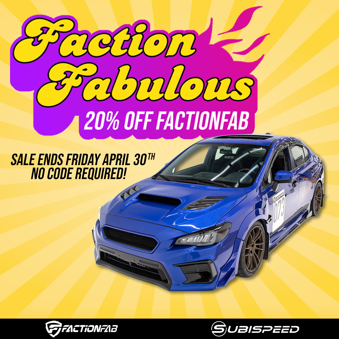 Subispeed FactionFab Fabulous Parts & Acessories Sale save 20% off no code required