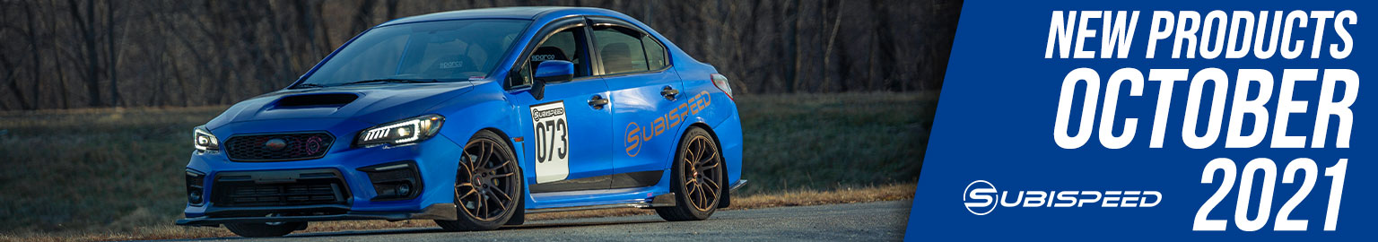 New products October for your 2015-2021 Subaru WRX / STI / Forester / BRZ and more!